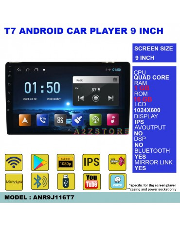 T7 ANDROID CAR PLAYER 9 INCH 1+16GB