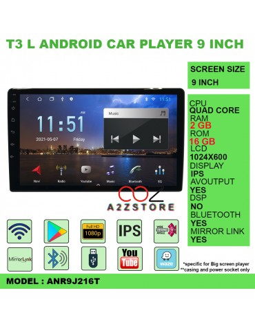 T3 L ANDROID CAR PLAYER 9 INCH